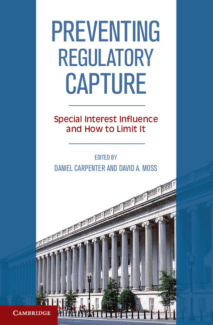 Preventing Capture: Special Interest Influence in Regulation and How to Limit It