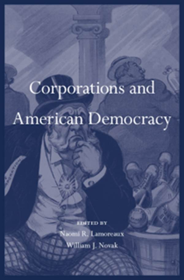 Corporations and American Democracy